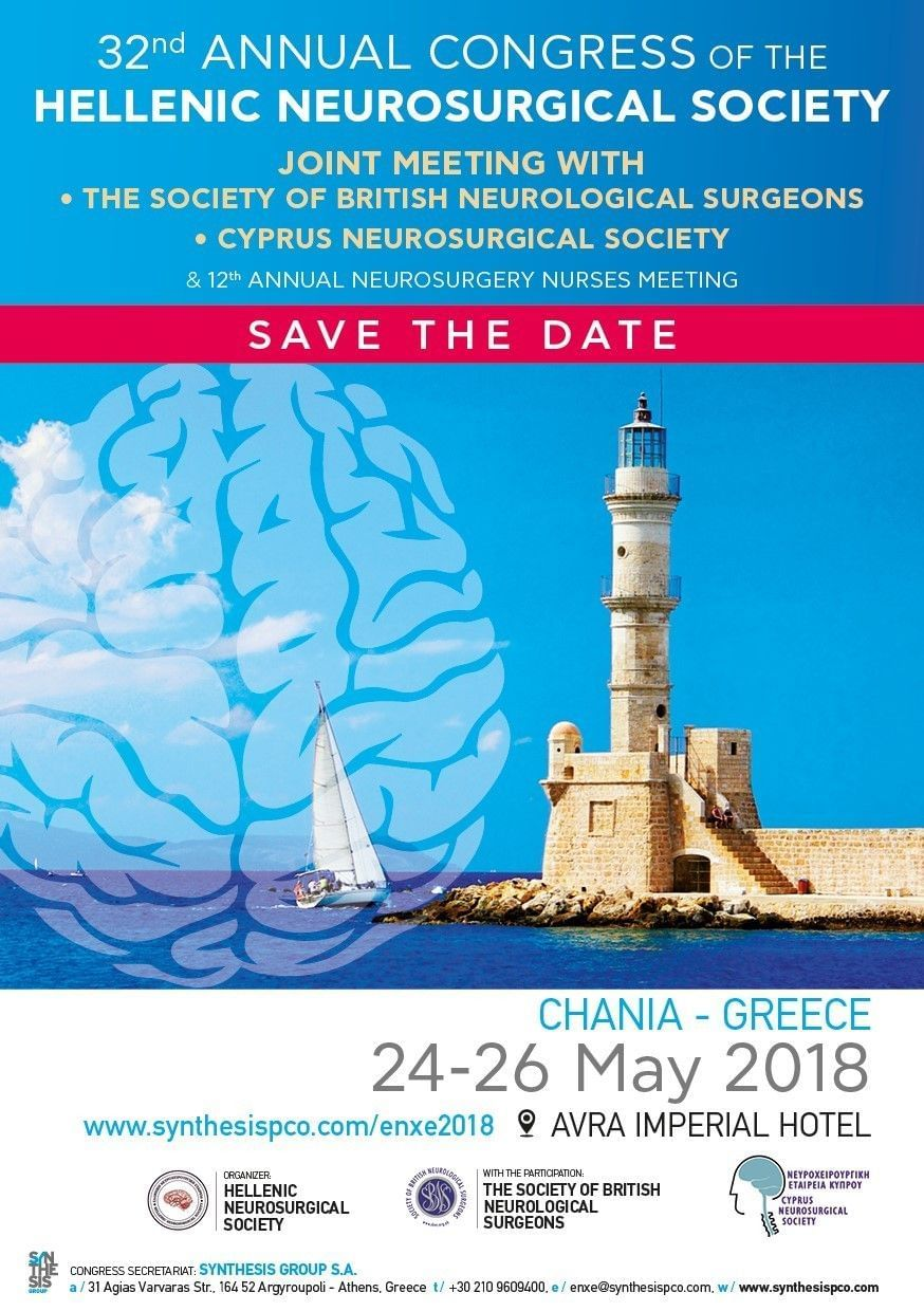 32nd ANNUAL CONGRESS OF THE HELLENIC NEUROSURGICAL SOCIETY / JOINT MEETING WITH THE SBNS - CYPRUS NEUROLOGICAL SOCIETY & 12th ANNUAL NEUROSURGERY NURSES MEETING