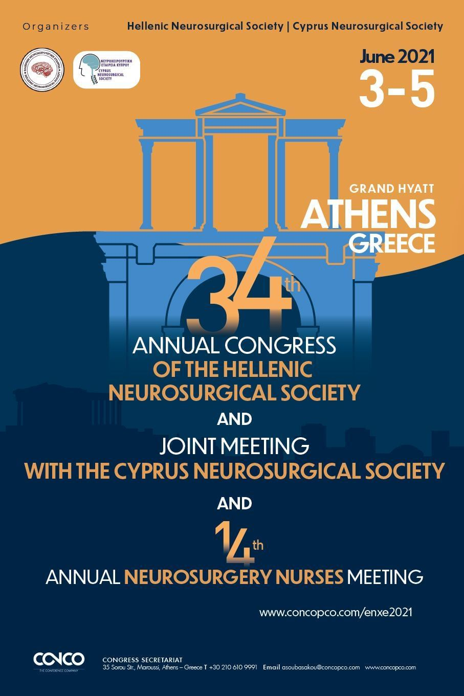 34TH ANNUAL CONGRESS OF THE HELLENIC NEUROSURGICAL SOCIETY AND JOINT MEETING WITH THE CYPRUS NEUROSURGICAL SOCIETY AND 14TH ANNUAL NEUROSURGERY NURSES MEETING